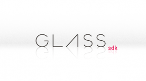 Glass Development Kit